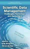 Scientific Data Management: Challenges, Technology, and Deployment (Chapman & Hall/CRC Compu...
