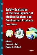 Safety Evaluation in the Development of Medical Devices and Combination Products, Third Edition