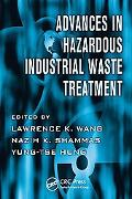Advances in Hazardous Industrial Waste Treatment
