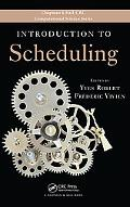 Introduction to Scheduling (Chapman & Hall/Crc Computational Science)