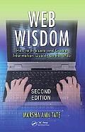 Web Wisdom: How To Evaluate and Create Information Quality on the Web, Second Edition
