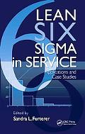 Lean Six Sigma in Service: Applications and Case Studies