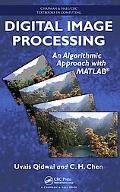 Digital Image Processing: An Algorithmic Approach with MATLAB (Textbooks in Computing)