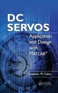DC Servos : Application and Design with MATLAB