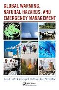 Global Warming, Natural Hazards, and Emergency Management