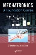 Mechatronics: A Foundation Course