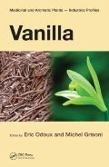 Vanilla (Medicinal and Aromatic Plants - Industrial Profiles)