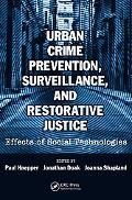 Urban Crime Prevention, Surveillance, and Restorative Justice: Effects of Social Technologies