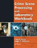 Crime Scene Processing and Laboratory