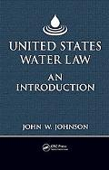 United States Water Law: An Introduction