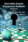 Information Security Management Handbook, Sixth Edition, Volume 3