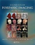 Essentials of Forensic Imaging: A Text-Atlas