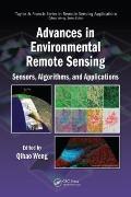 Advances in Environmental Remote Sensing: Sensors, Algorithms, aand Applications