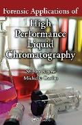 Forensic Applications of High Performance Liquid Chromatography (Analytical Concepts in Fore...