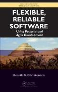 Flexible, Reliable Software: Using Patterns and Agile Development (Chapman & Hall/CRC Textbo...