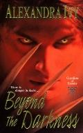 Beyond the Darkness (Guardians of Eternity, Book 6)