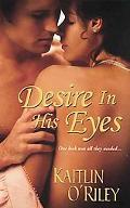 Desire In His Eyes (Zebra Historical Romance)