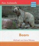 Zoo Animals: Bears Macmillan Library (Zoo Animals - Macmillan Young Library)