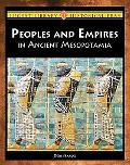 Peoples and Empires of Ancient Mesopotamia