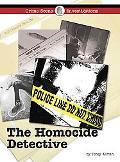The Homicide Detective (Crime Scene Investigations)