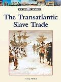 The Transatlantic Slave Trade (World History)
