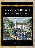 Religious Beliefs in Colonial America