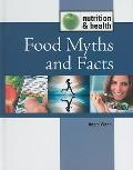 Food Myths and Facts (Nutrition and Health)