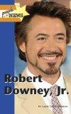 Robert Downey, Jr. (People in the News) (English and English Edition)