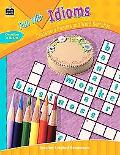 Fun With Idioms Crossword Puzzles And Word Searches Grades 4 & Up