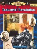 Industrial Revolution, Grades 5 and Up
