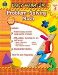 Daily Warm-Ups: Problem Solving Math Grade 3 (Daily Warm-Ups: Word Problems)