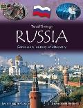 Travel Through: Russia: Come on a Journey of Discovery