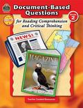 Document-based Questions for Reading Comprehension and Critical Thinking, Grade 2