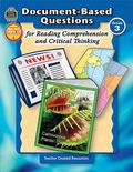 Document-based Questions for Reading Comprehension and Critical Thinking, Grade 3