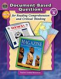 Document-based Questions for Reading Comprehension and Critical Thinking, Grade 5