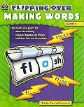 Flipping Over Making Words Grade 2