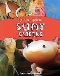 Awesome Animals: Slimy Sliders