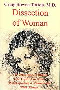 Dissection Of Woman A Psychiatrist's Official Life Guide For Men, Understanding & Living Wel...