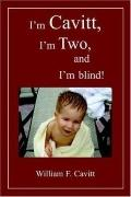 I'm Cavitt, I'm Two, and I'm Blind!