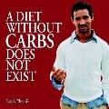 Diet without Carbs Does Not Exist