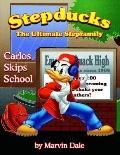 Stepducks - the Ultimate Stepfamily Carlos Skips School