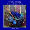 Soulful Knitting Gifts for the Soul, from the Soul