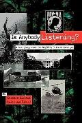 Is Anybody Listening? A True Story About Pow/mias in the Vietnam War