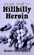 Beyond Reach on Hillbilly Heroin
