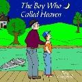 Boy Who Called Heaven