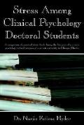 Stress Among Clinical Psychology Doctoral Students A Comparison of Perceived Stress Levels D...