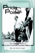 Pride And Poise The Oakland Raiders of the American Football League