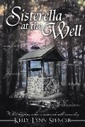 Sisterella at the Well: What Happens when a Woman's Well Runs Dry