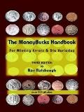 Moneybucks Handbook For Minting Errors & Die Varieties