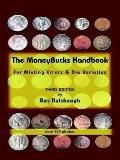 Moneybucks Handbook For Minting Errors & Die Varieties